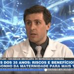 Mãe depois dos 35 anos: Dr. Rodrigo da Rosa Filho participa de live da BandNews TV sobre o tema